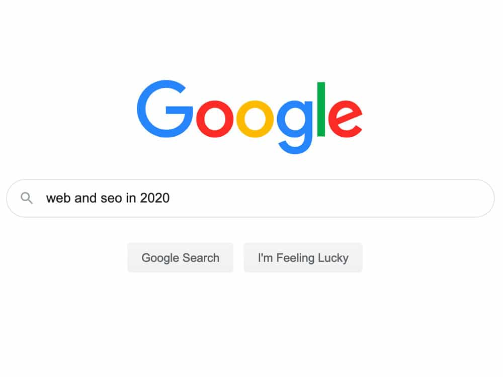 Web & SEO in 2019 & 2020